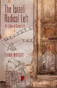 Cover The Israeli Radical Left