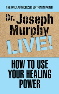 Cover How to Use Your Healing Power