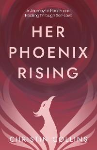 Cover Her Phoenix Rising