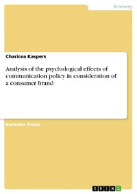 Cover Analysis of the psychological effects of communication policy in consideration of a consumer brand