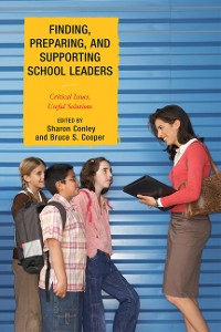Cover Finding, Preparing, and Supporting School Leaders