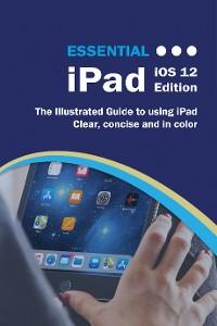 Cover Essential iPad iOS 12 Edition