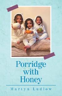 Cover Porridge with Honey