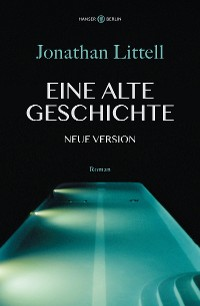 Cover Eine alte Geschichte. Neue Version
