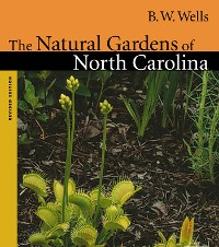 Cover The Natural Gardens of North Carolina