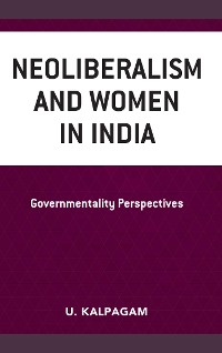 Cover Neoliberalism and Women in India