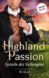 Cover Highland Passion - Fesseln des Verlangens: Der Lockhart-Clan Band 3