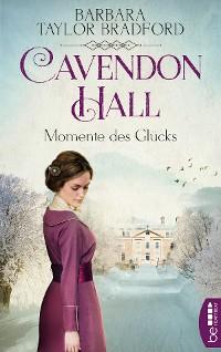 Cover Cavendon Hall - Momente des Glücks