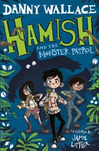 Cover Hamish and the Monster Patrol