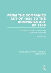 Cover From the Companies Act of 1929 to the Companies Act of 1948 (RLE: Accounting)