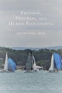 Cover Freedom, Progress, and Human Flourishing