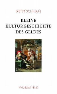 Cover Kleine Kulturgeschichte des Geldes