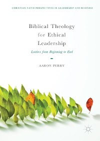 Cover Biblical Theology for Ethical Leadership