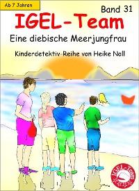 Cover IGEL-Team 31, Eine diebische Meerjungfrau