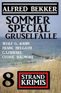 Cover Sommer Special Gruselfälle: 8 Strand Krimis