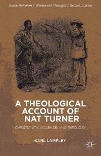 Cover A Theological Account of Nat Turner