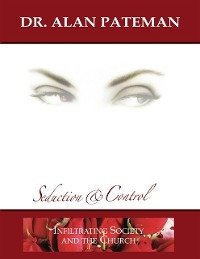 Cover Seduction & Control: Infiltrating Society and the Church