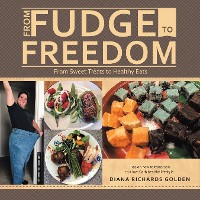 Cover From Fudge to Freedom