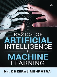 Cover Basics Of Artificial Intelligence & Machine Learning