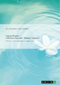 Cover Hypnose Protokoll. Aufnahme, Diagnostik, Therapie, Evaluation