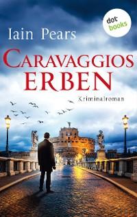 Cover Caravaggios Erben: Ein Fall für Argyll und di Stefano - Band 2