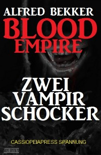 Cover Blood Empire: Zwei Vampir Schocker