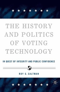 Cover The History and Politics of Voting Technology