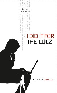 Cover I did it for the lulz
