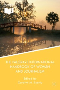 Cover The Palgrave International Handbook of Women and Journalism