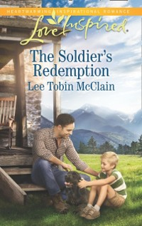 Cover Soldier's Redemption (Mills & Boon Love Inspired) (Redemption Ranch, Book 2)
