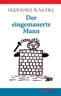 Cover Der eingemauerte Mann