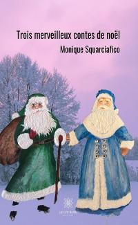 Cover Trois merveilleux contes de Noël