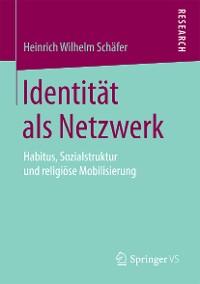 Cover Identität als Netzwerk