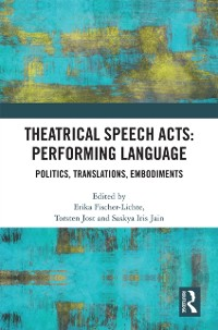 Cover Theatrical Speech Acts: Performing Language