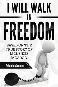 Cover I will Walk in Freedom