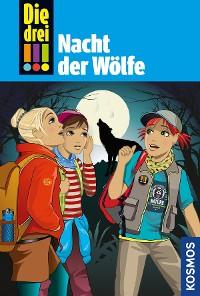 Cover Die drei !!!, 69, Nacht der Wölfe (drei Ausrufezeichen)