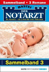 Cover Der Notarzt Sammelband 3 - Arztroman