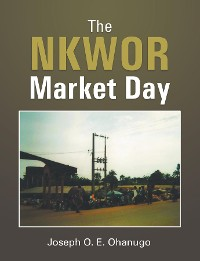 Cover The NKWOR Market Day