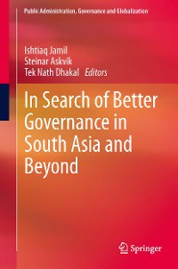 Cover In Search of Better Governance in South Asia and Beyond