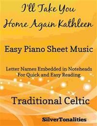 Cover I'll Take You Home Again Kathleen Easy Piano Sheet Music