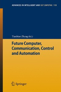 Cover Future Computer, Communication, Control and Automation