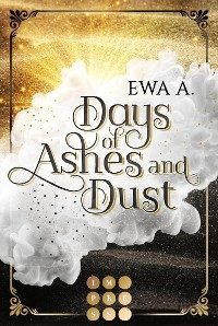 Cover Days of Ashes and Dust