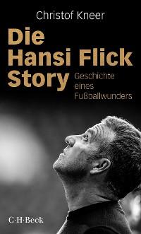 Cover Die Hansi Flick Story