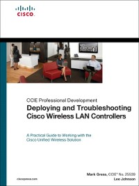 Cover Deploying and Troubleshooting Cisco Wireless LAN Controllers