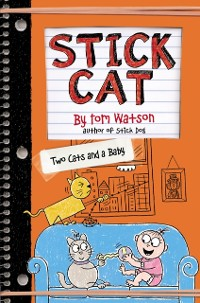 Cover Stick Cat: Two Cats and a Baby