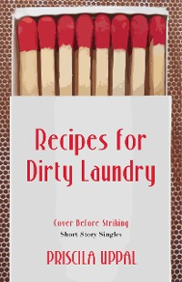 Cover Recipes for Dirty Laundry