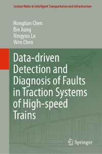 Cover Data-driven Detection and Diagnosis of Faults in Traction Systems of High-speed Trains