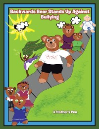 Cover Backwards Bear Stands up Against Bullying