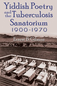 Cover Yiddish Poetry and the Tuberculosis Sanatorium