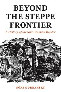 Cover Beyond the Steppe Frontier